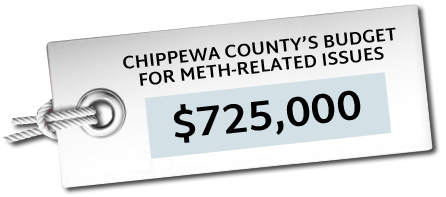 $725,000 is Chippewa County's budget for meth-related issues.